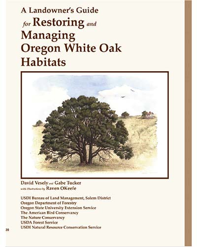 A Landowners Guide for Restoring and Managing Oregon White Oak Garry Oak Habitats